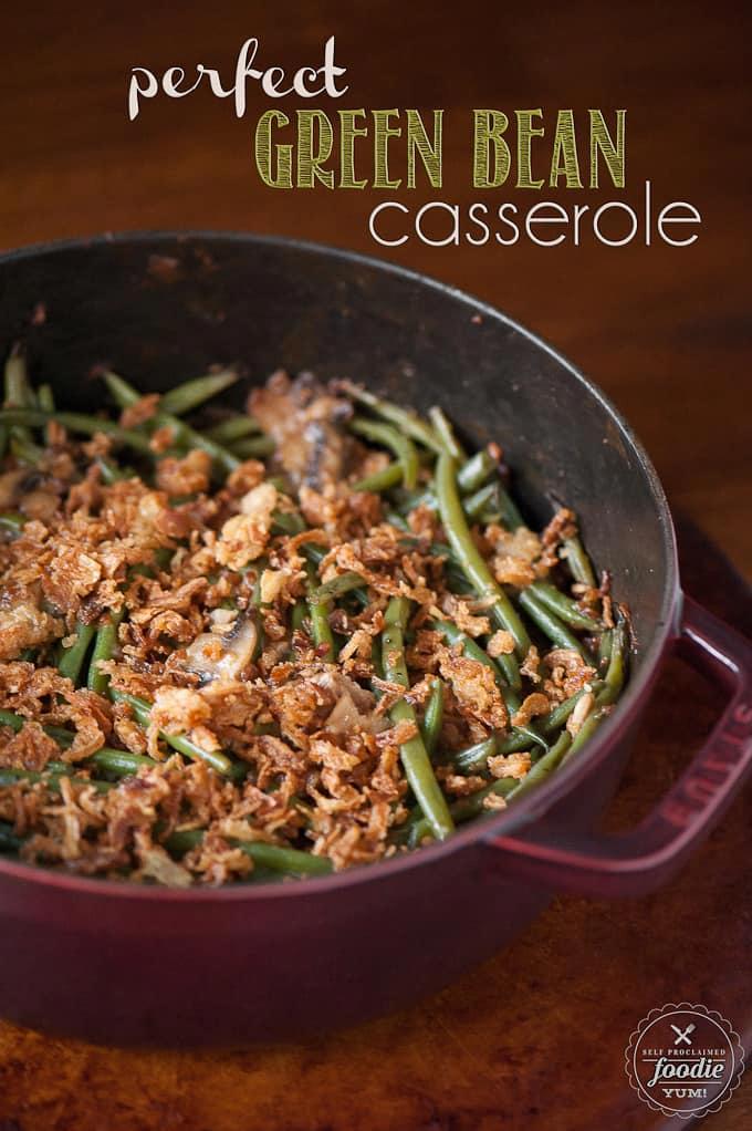 Perfect Green Bean Casserole is the best green bean casserole from scratch. Fres...