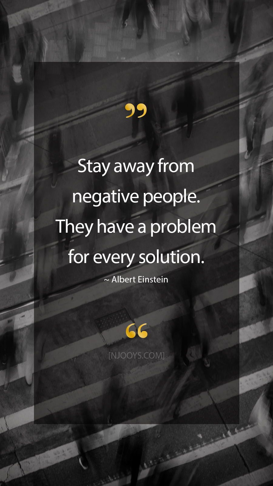 Albert Einstein Quotes Stay Away From Negative People They Have A Problem For Every Solution Albert Einstein Quotes Negativity Quotes Encouragement Quotes