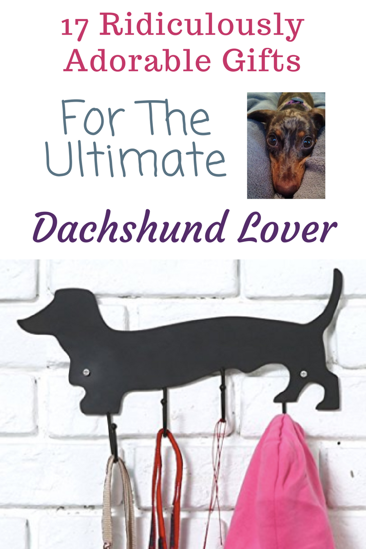 Dachshund Gifts | Ideas for all of your friends, or your mom! I love these products, they are so funny. Who doesn't love gifts related to our favorite ...