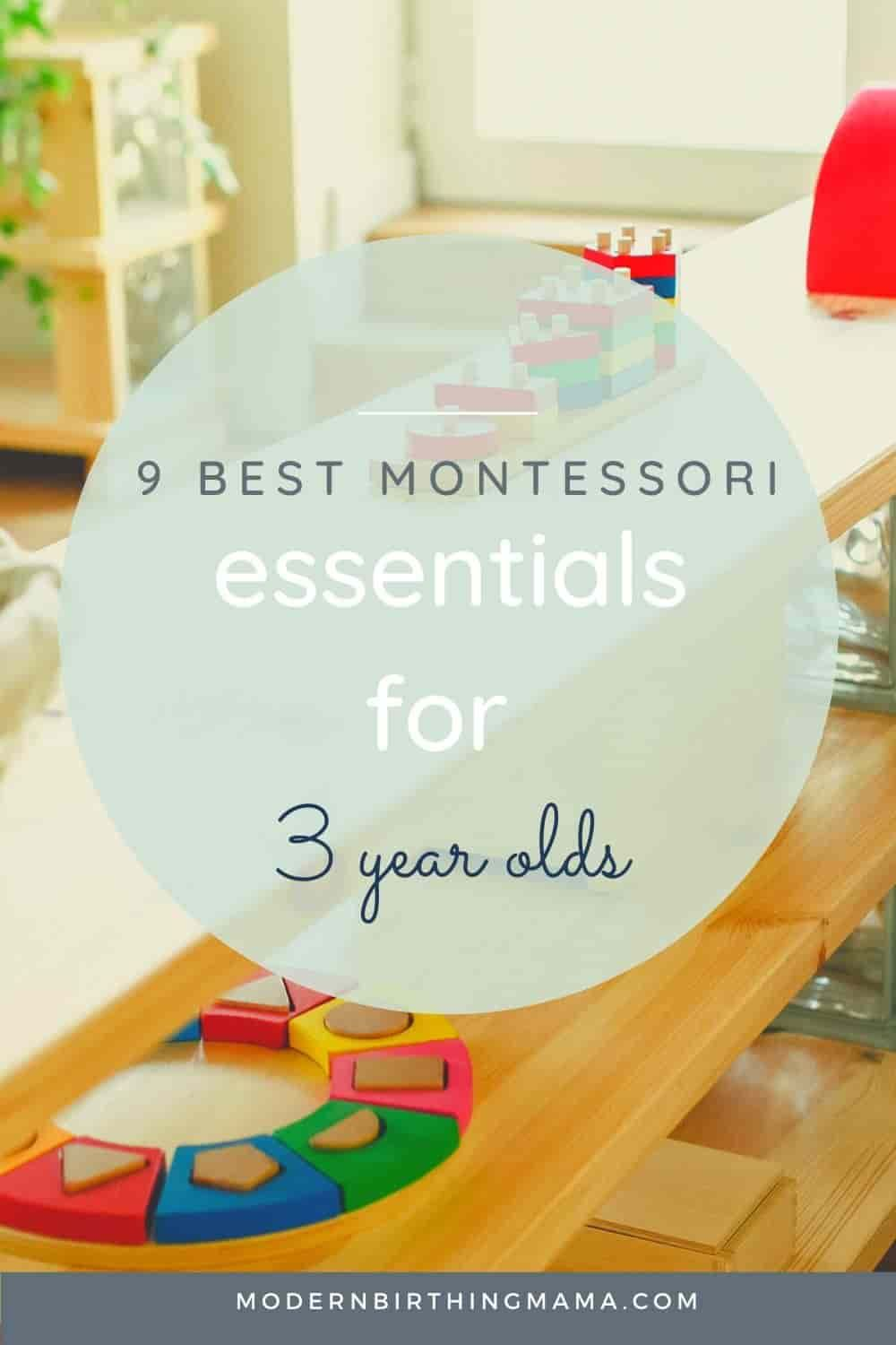 9 Top Montessori Learning Essentials for 3 year olds