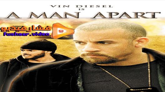 مشاهدة فيلم A Man Apart 2003 مترجم Diesel Men Man Fictional Characters