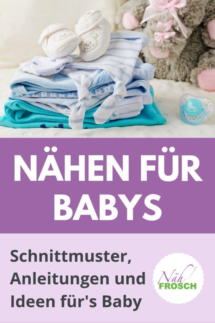 Photo of Nähen für Babys: Schnittmuster, Anleitungen und Ideen für's Baby