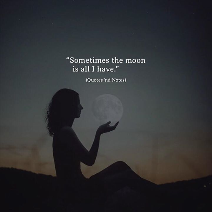 Sometimes the moon is all I have. —via http://ift.tt/2eY7hg4