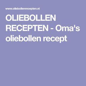 OLIEBOLLEN RECEPTEN - Oma's oliebollen recept #oliebollenrecepten