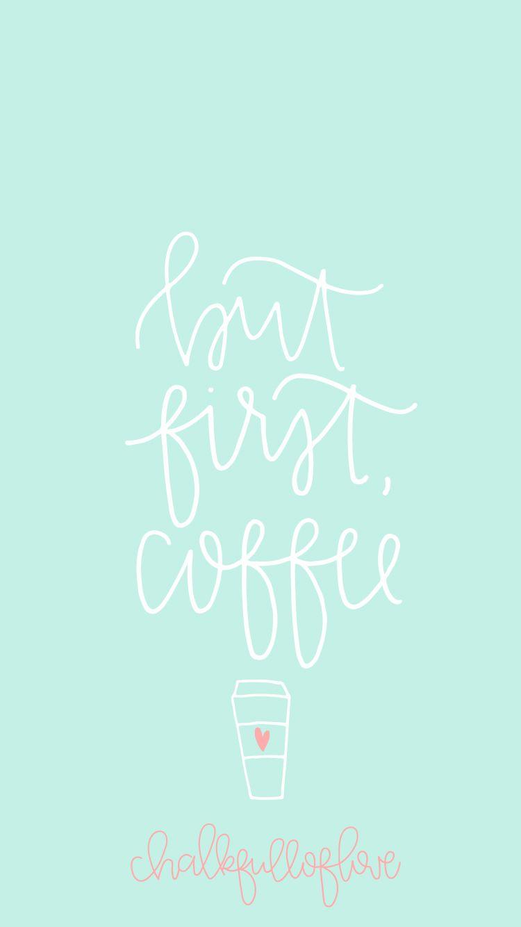 FREE but first, coffee wallpaper from Chalkfulloflove   D E S I G N   Fondos, Fondos de Pantalla ...