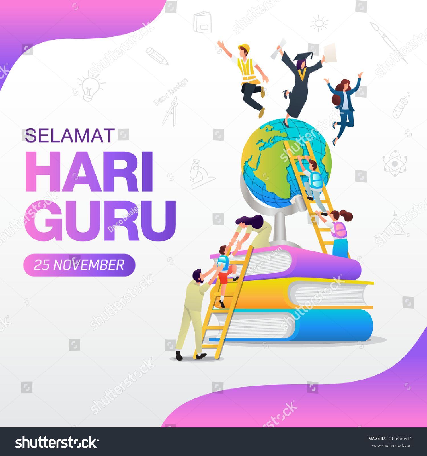 Selamat Hari Guru Translation Happy Teacher S Day Indonesian Holiday Teacher S Day Illustration Suitable For Greeti In 2020 Happy Teachers Day Teachers Day Banner