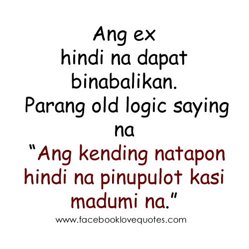 Sad Love Quotes About Ex : Mga Patama Quotes - Tagalog Banat Quotes Tagalog Quotes
