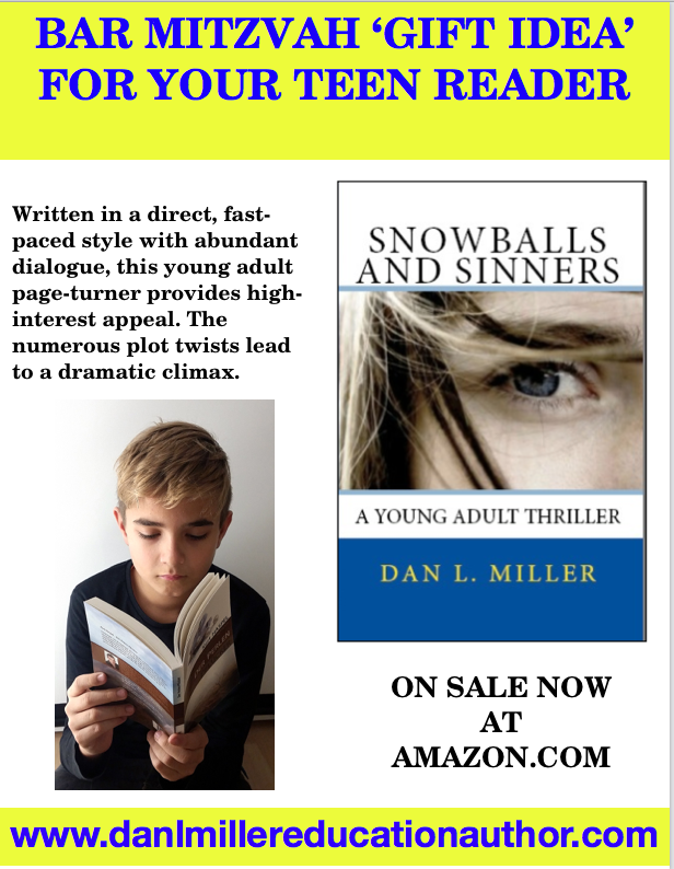 Bar Mitzvah gift idea at education-related quotes by Dan L. Miller. Snowballs and Sinners #young adult novel #reader #reading #books #teen novels #best ...