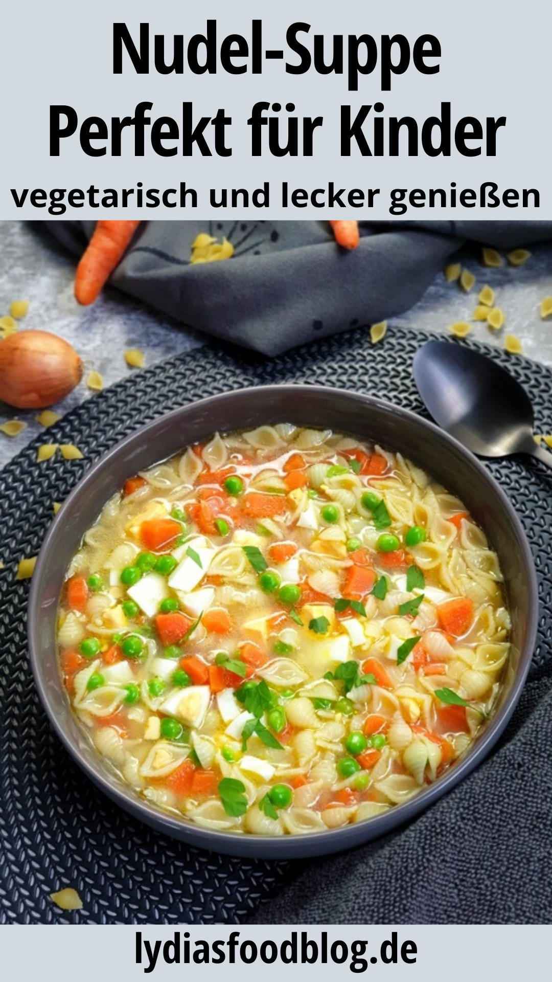 Bunte Nudel Suppe mit Gemüse, super einfach