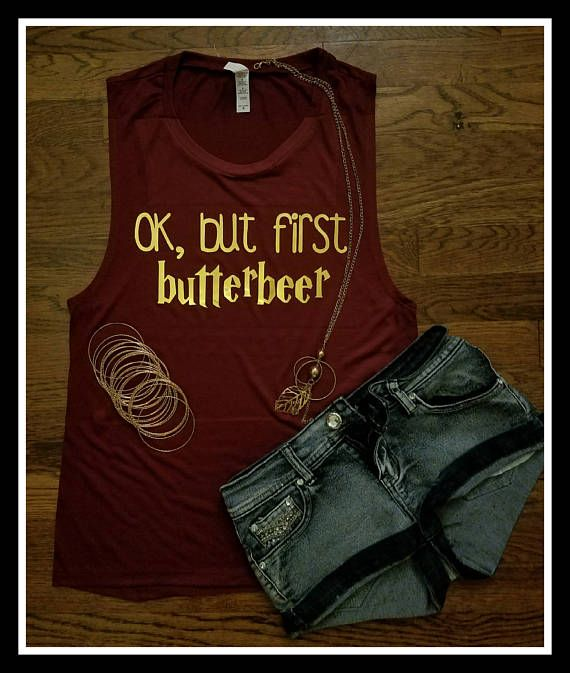 dc9a8ed0 OK But First Butterbeer Womans Muscle Tank Top Harry Potter   Harry ...