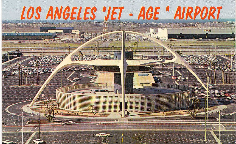 Vintage Lax Postcard 1960s Los Angeles Airport Los Angeles International Airport Jet Age