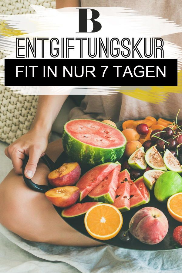 Entgiftungskur-Plan: Fit in 7 Tagen