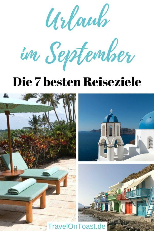 Vacaciones en septiembre: los 7 mejores destinos de viaje – travel blog travel on toast