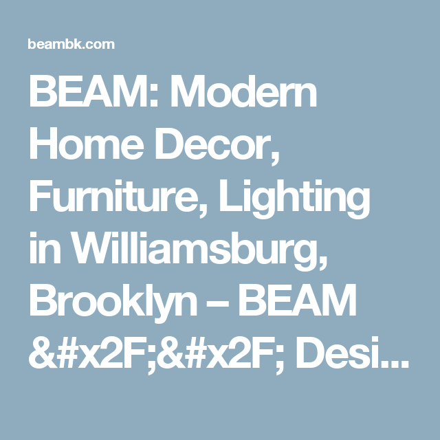 beam modern home decor furniture lighting in williamsburg