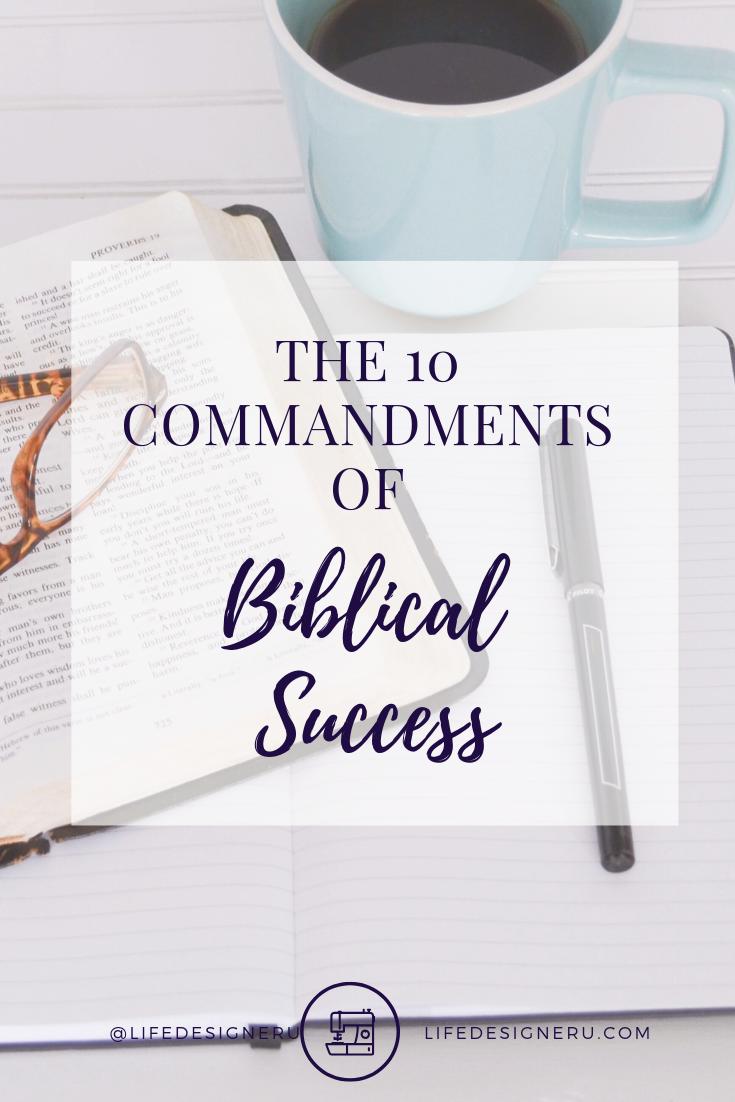 the ten commandments of biblical success | biblical wisdom