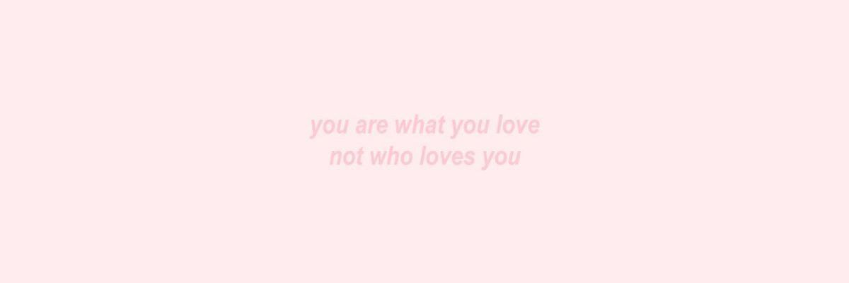 Pin By Ivy Lacey On Simple Sayings Twitter Header Pink Header