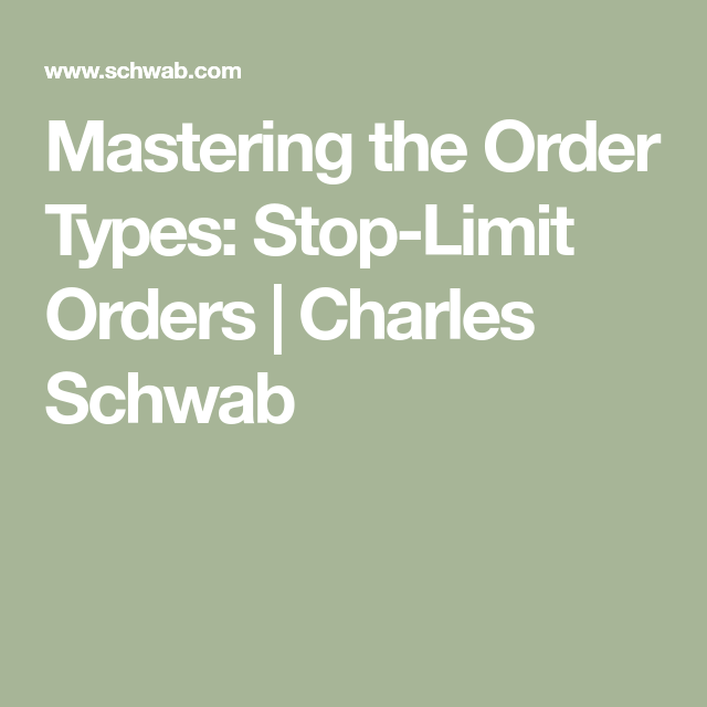 Schwab limit order