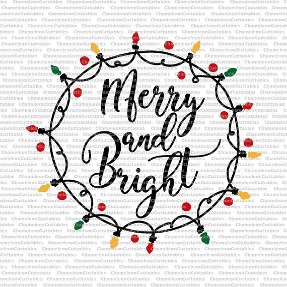Merry and Bright, svg, cut, file, files, decal, Christmas, lights, circle,  lighting, holidays, cutting, silhouette, cricut, vinyl, design - Merry And Bright, Svg, Cut, File, Files, Decal, Christmas, Lights