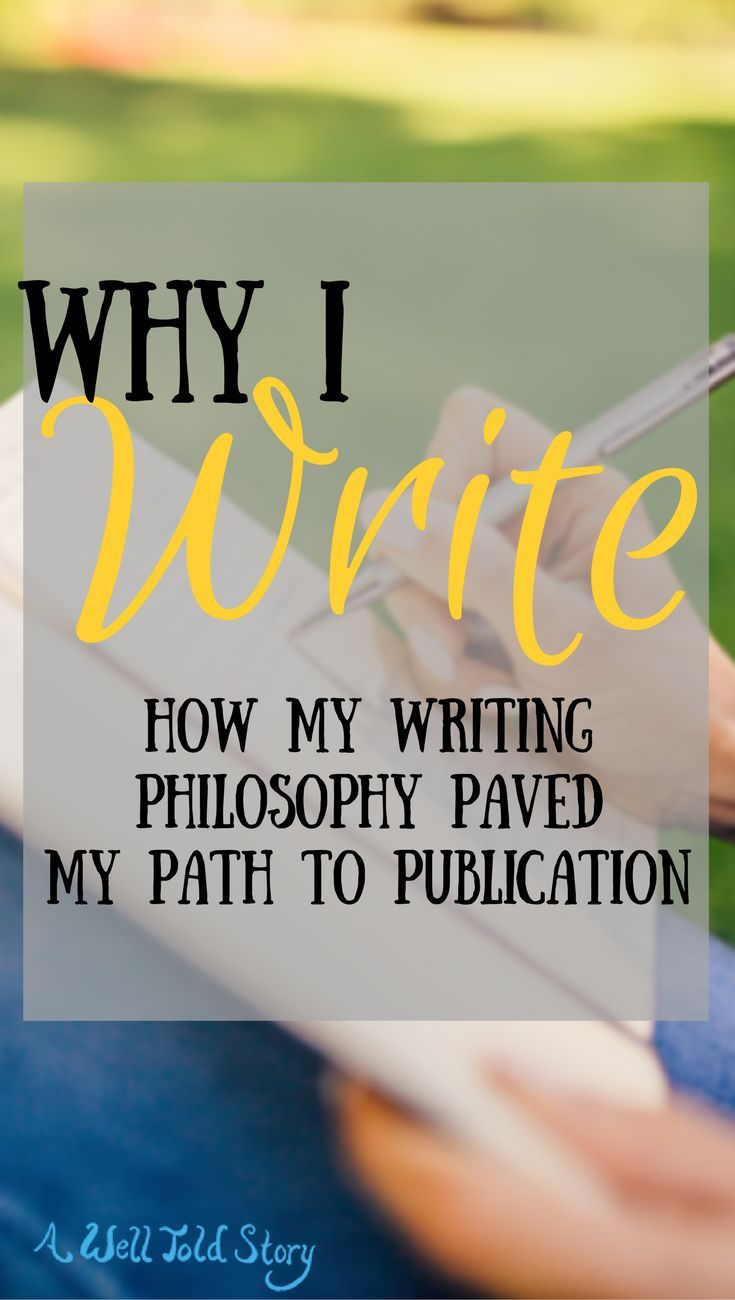 Why I write, why I blog, and how I developed a writing philosophy that helped me get published!