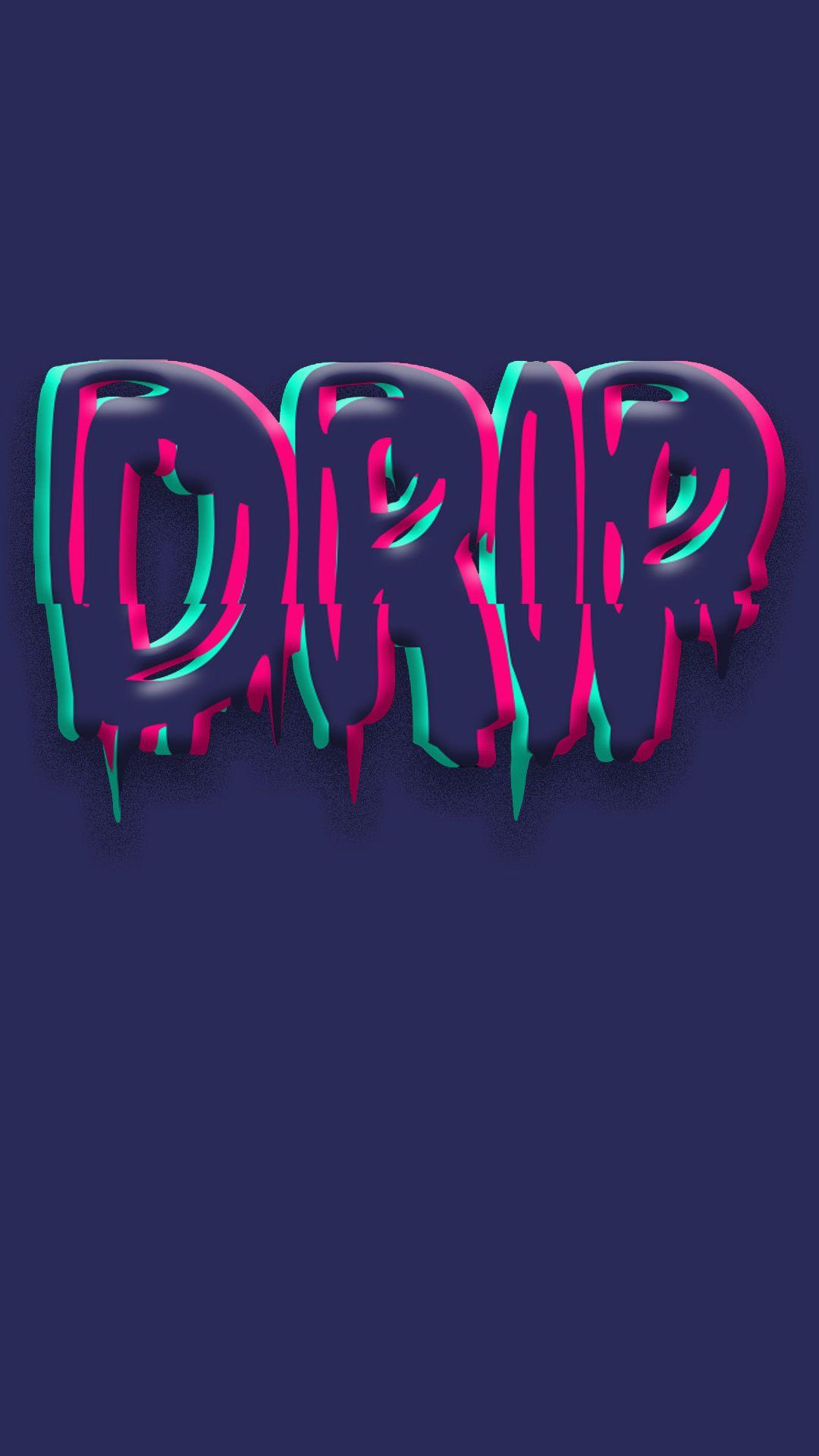 Drip Wallpaper Glitch Wallpaper Neon Wallpaper Blue Wallpaper Iphone