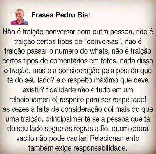 Frases Pedro Bial Pensamentos Quotes Sad Love E Frases