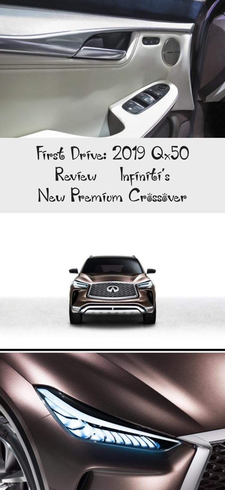 First Drive 2019 Qx50 Review In 2020 First Drive Infiniti Luxury Crossovers