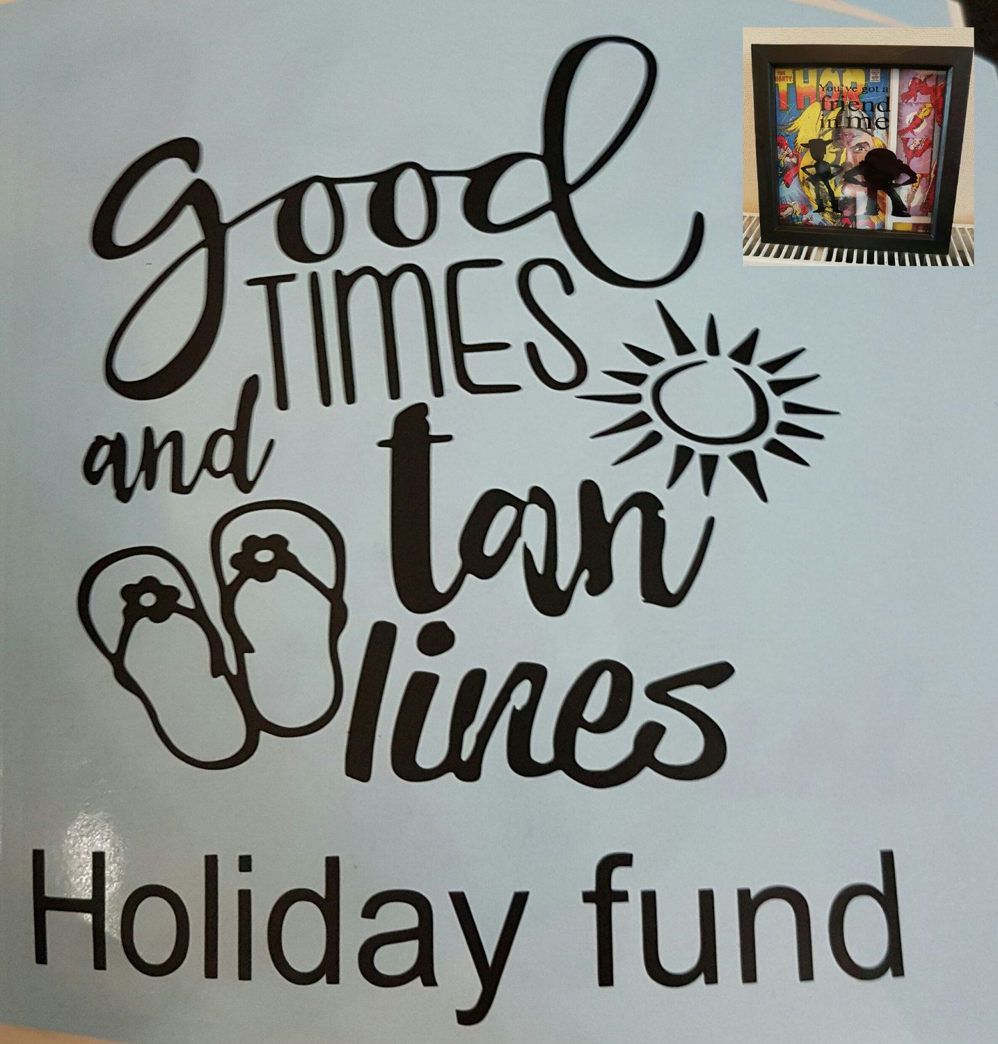 Vinyl sticker good times and tan lines holiday fund wording perfect for diy box frames etc by vinylqueen1981 on etsy