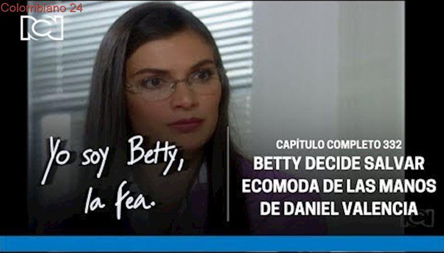 Yo Soy Betty La Fea Capítulo 332 Completo Betty Decide Salvar Ecomoda Ecomoda Feos Portadas Word