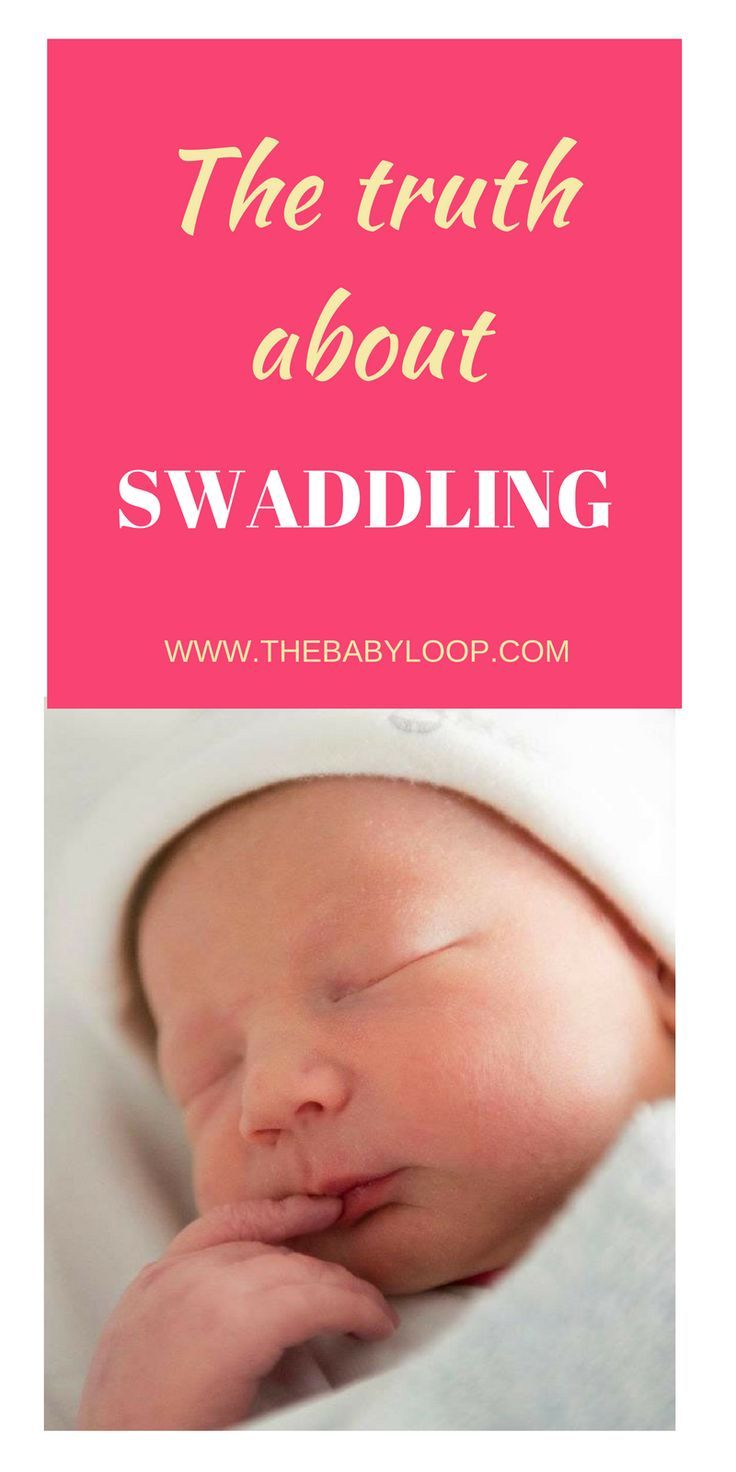 The Truth about Swaddling Baby What you need to know