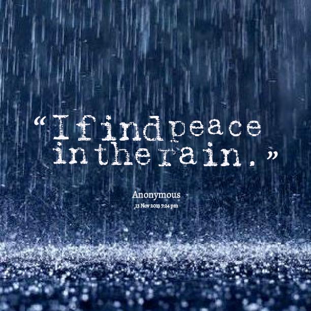 Resultado de imagem para rainy beauty quote