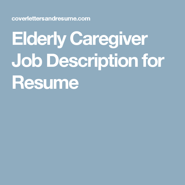 Job Descriptions For Resume Mesmerizing Elderly Caregiver Job Description For Resume  Resume  Pinterest