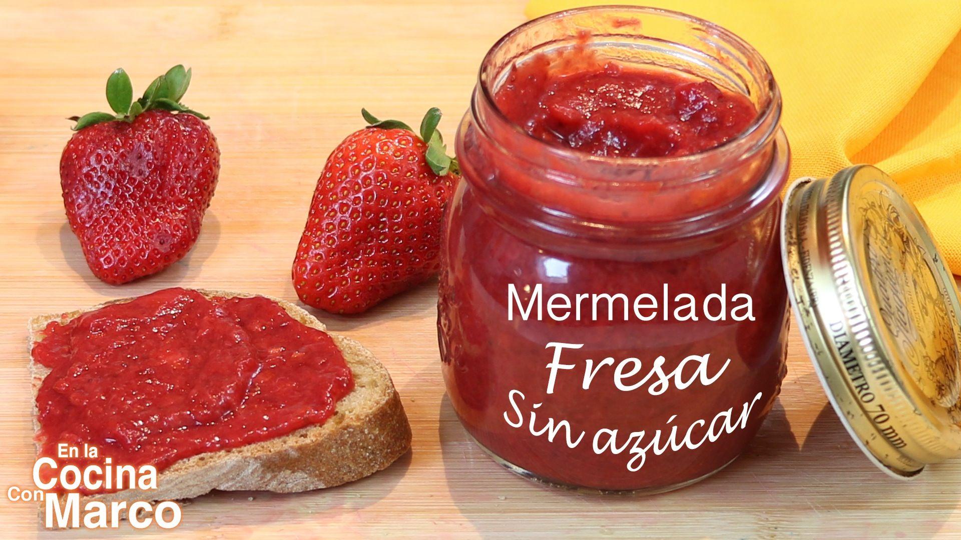 Mermelada de fresa sin azúcar - Receta casera - CocinaconMarco
