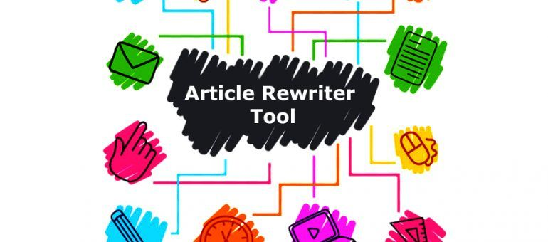 Article Rewriter Tool Online Text Rewrite Seo Texting Paraphrasing Spinbot Download