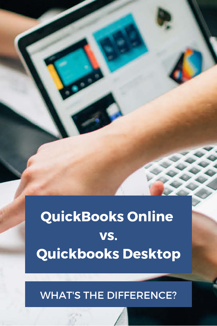 Quickbooks Online Vs Desktop 2018 How They Compare Quickbooks Online Quickbooks Online