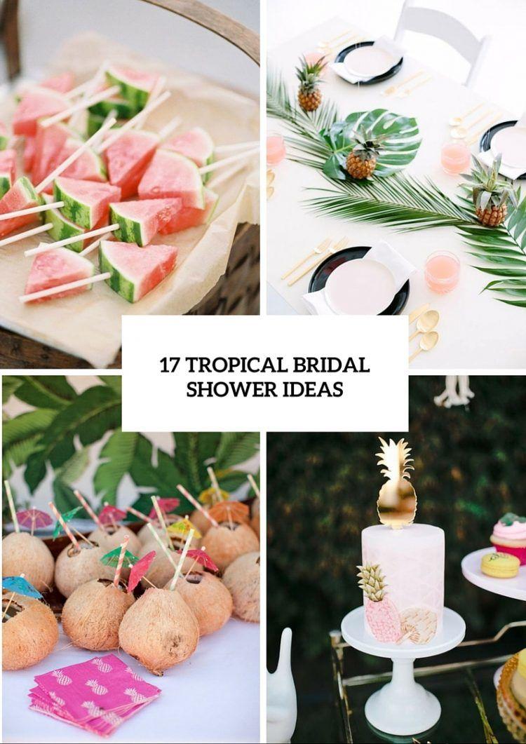 45 Fun Tropical Themed Bridal Shower Ideas Luau Bridal Shower
