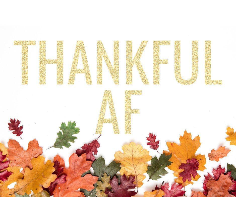 Thankful AF Banner | Glitter Thanksgiving Banner | Thanksgiving Garland | Friendsgiving Party | Thanksgiving Decorations | Fireplace Garland