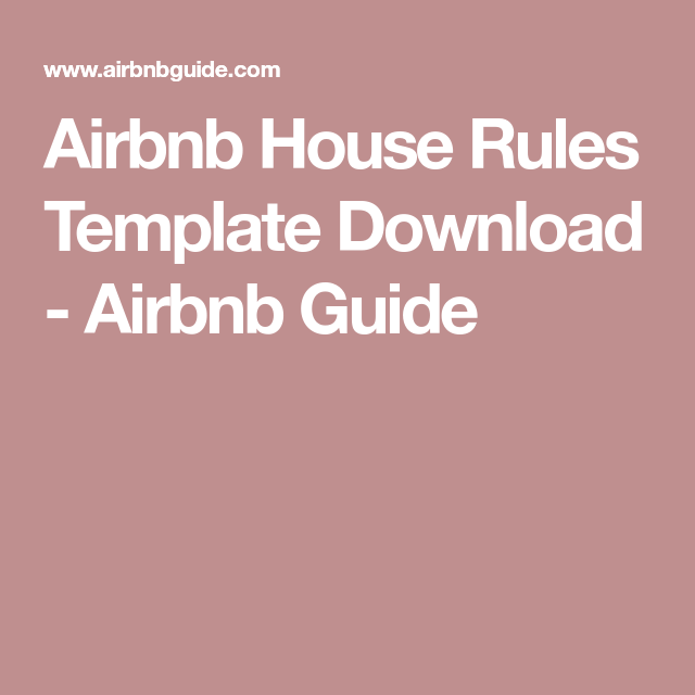 Airbnb House Rules Template | Money makers | Airbnb house rules