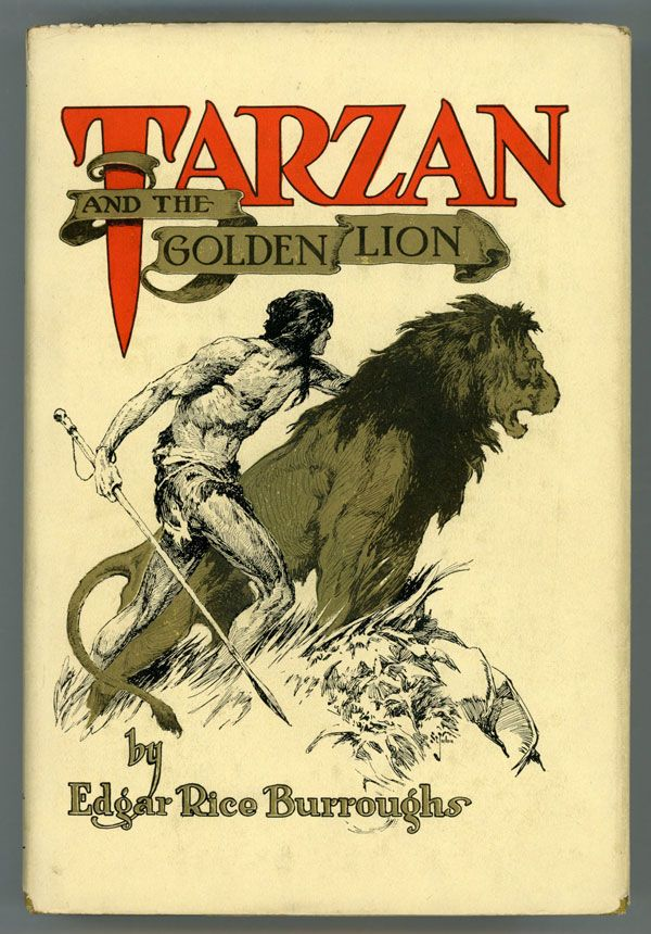 Tarzan And The Golden Lion By Edgar Rice Burroughs On L W Currey Inc Tarzan Edgar Rice Burroughs Tarzan Book