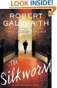 Free Kindle Book -  MYSTERY & THRILLERS – $8.99 – The Silkworm (A Cormoran Strike Novel)
