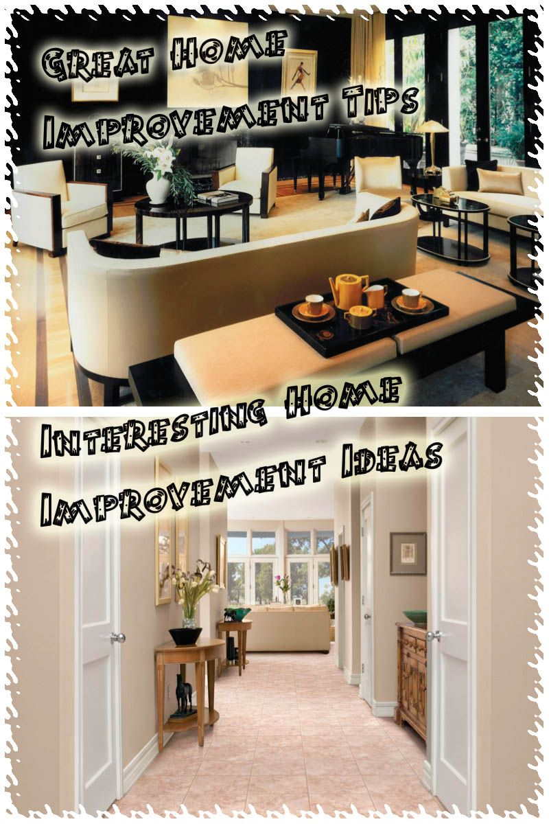 Looking To Improve Your Home  Follow These Tips