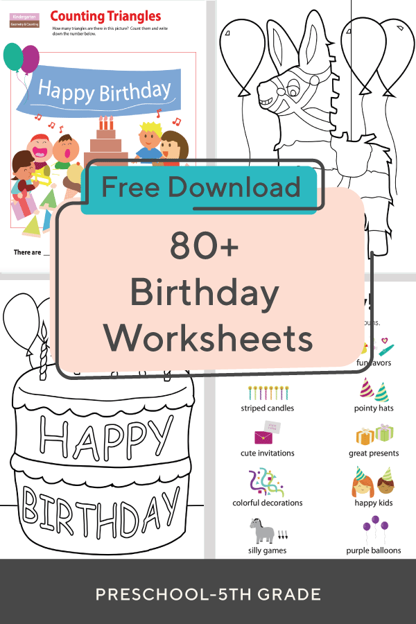 Birthday Worksheets Celebrate your child's birthday in style with these birthday worksheets!
