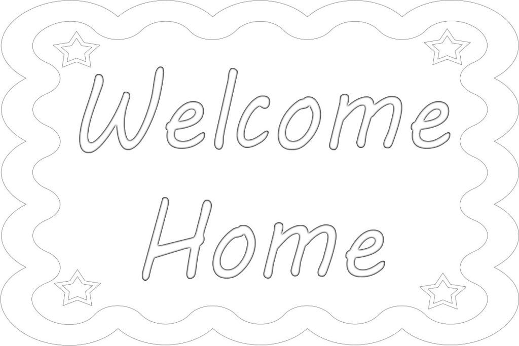 Welcome Home Coloring Pages Print Coloring Pages To Print Coloring Pages Welcome Home Signs
