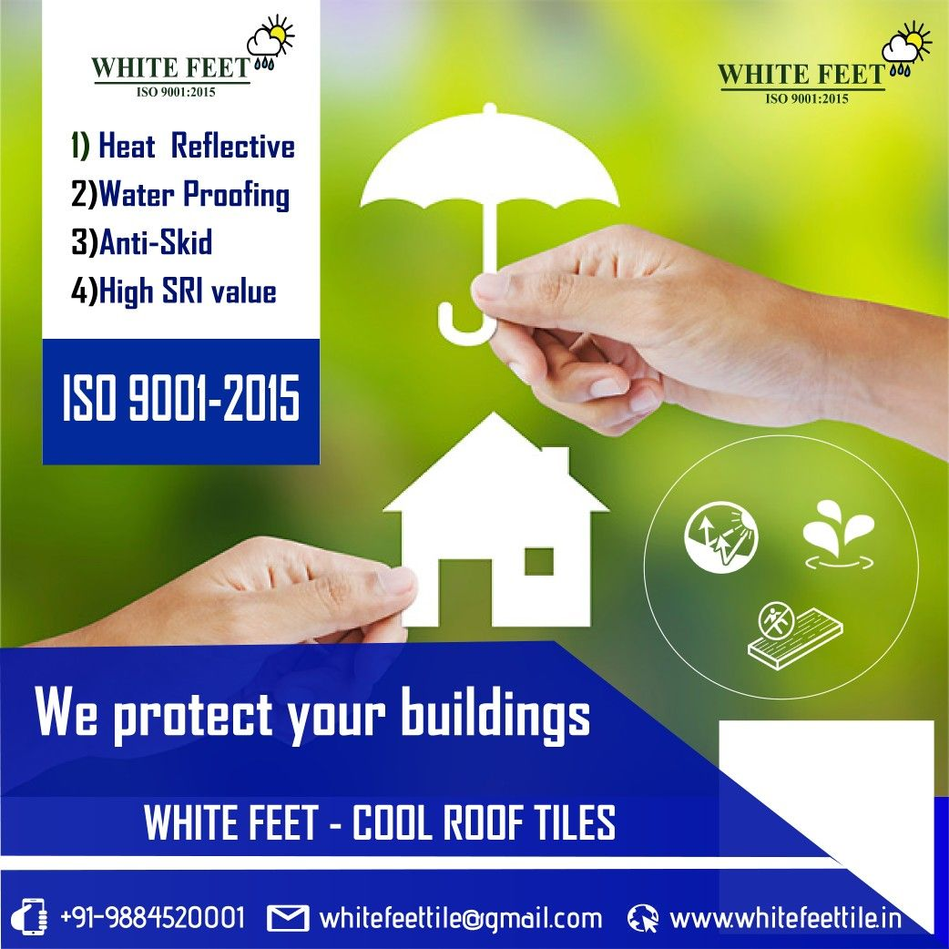 We Resist Heat And Protect Buildings Coolrooftop Tiles White Feet Cool Roof Roof Tiles Cool Roof Roof