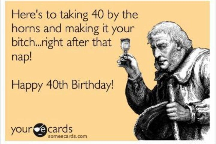 Happy Birthday 40 Funny 40th Wishes Ecards Free