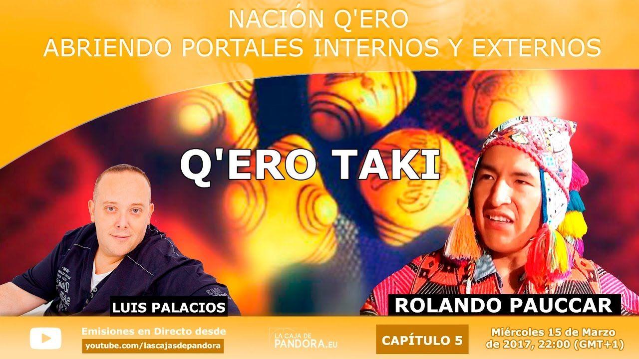 Q'ero Taki - Abriendo Portales Internos y Externos  por Rolando Pauccar ...