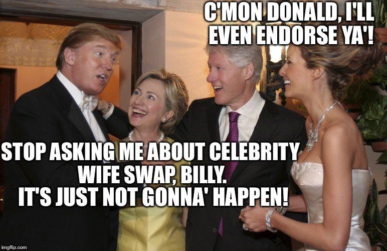 Fun Wife Meme : Meme trump clinton sleep with wife stop asking me about