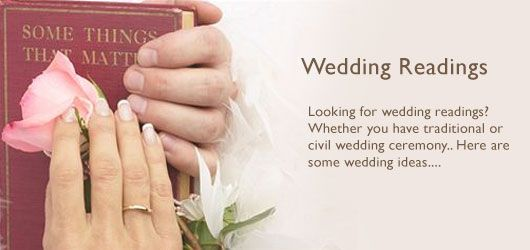 Are You Looking For A Good Wedding Reading To Read During CeremonyHere Is Some Example Traditional Non Romantic Or Civil