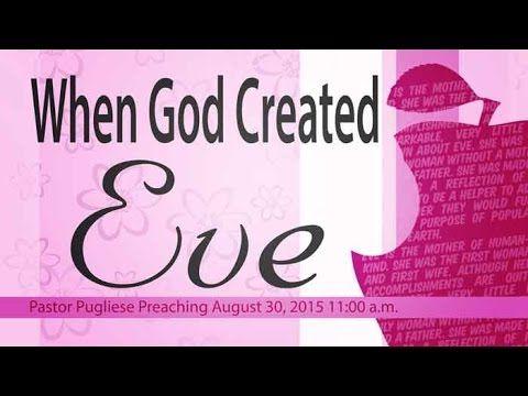 The Door Christian Fellowship I Pst Pugliese I When God Created Eve God Christian Sermon