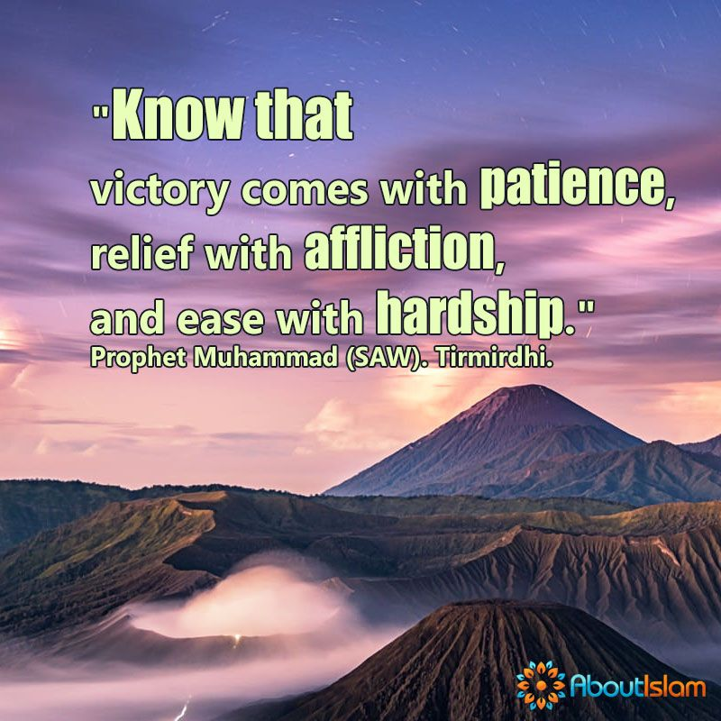 Victory Comes With Patience Relief With Affliction And Ease With