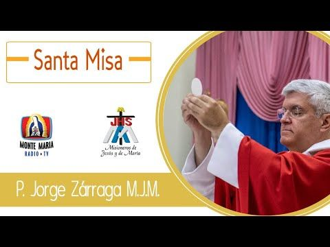 En Vivo Santa Misa 27 01 2020 Padre Jorge Zárraga Mjm Youtube In 2021 Misa Youtube Vivo